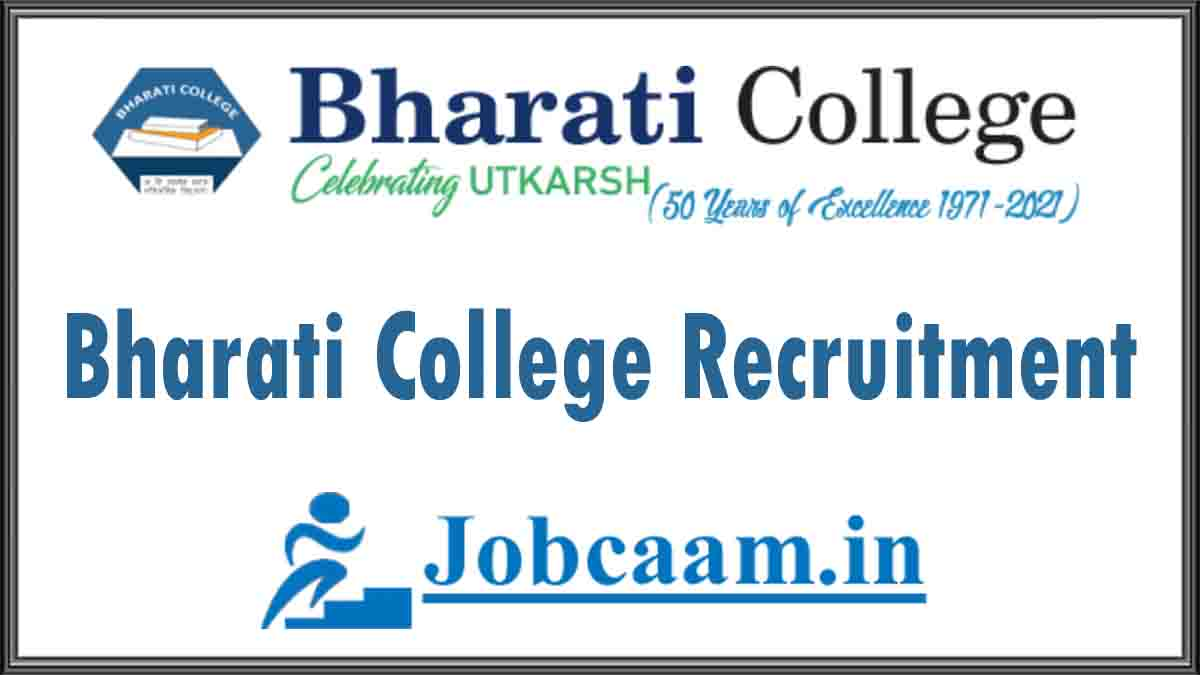 Bharati college Recruitment 2021 Apply 11 AO, Junior Assistant, and Attendant Posts